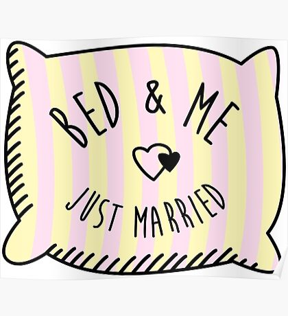 Bed & Me, Just Married Poster