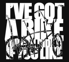 I've Got A Bike (White) by Ross Robinson