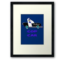 Cop Car - Watch Out design Framed Print