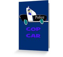 Cop Car - Watch Out design Greeting Card