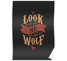 LOOK AT ME I AM A WOLF Poster