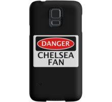 DANGER CHELSEA FAN, FOOTBALL FUNNY FAKE SAFETY SIGN Samsung Galaxy Case/Skin