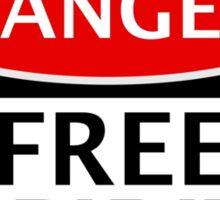 DANGER FREE SPIRIT, FAKE FUNNY SAFETY SIGN SIGNAGE Sticker