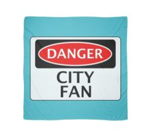 DANGER CITY FAN, FOOTBALL FUNNY FAKE SAFETY SIGN Scarf
