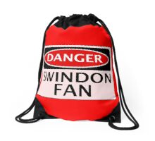 DANGER SWINDON TOWN, SWINDON FAN, FOOTBALL FUNNY FAKE SAFETY SIGN Drawstring Bag