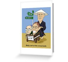Babycart at the crossroads - Democracy by force Greeting Card