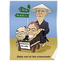Babycart at the crossroads - Democracy by force Poster