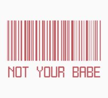 Not Your Babe Barcode by deathspell