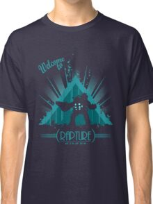 Welcome to Rapture Classic T-Shirt