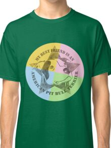 My Best Friend Classic T-Shirt