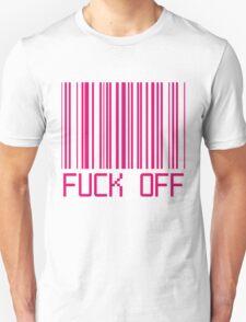 Fuck Off Barcode Unisex T-Shirt