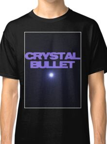Crystal Bullet Classic T-Shirt