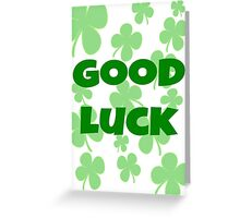 Good Luck - Shamrock Greeting Card