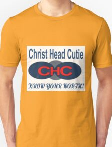 KNOW YOUR WORTH-CHC Unisex T-Shirt