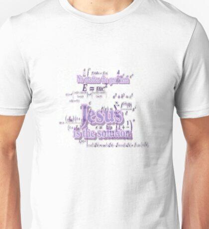 Jesus is the Solution Unisex T-Shirt