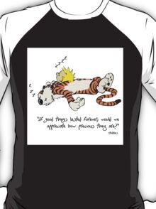 Calvin And Hobbes Quote sleep T-Shirt