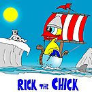 "Rick the chick ""VIKING"" by CLAUDIO COSTA"
