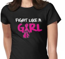 Fight Like A Girl Womens Fitted T-Shirt