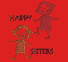FOR KIDS - HAPPY SISTERS-  Art + Products Design  One Piece - Short Sleeve