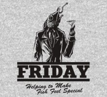 Friday Means Fish Special! by rawline