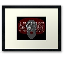 He Thrusts His Fists Against The Posts Framed Print