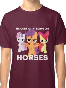 Hearts as strong as horses - CMC Classic T-Shirt