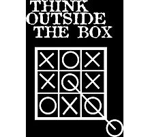 Think outside the box noughts and crosses geek funny nerd Photographic Print