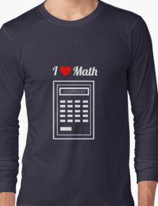Calculator: I Heart Math Long Sleeve T-Shirt