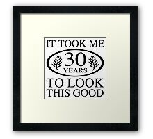 Funny 30th Birthday Framed Print