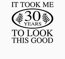 Funny 30th Birthday Unisex T-Shirt