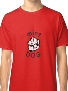 Mint dog Austrailian Shepherd Classic T-Shirt