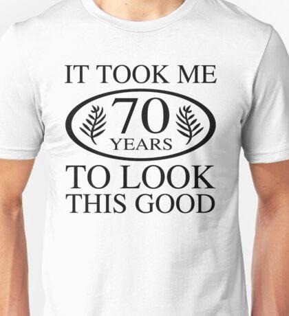 Funny 70th Birthday Unisex T-Shirt
