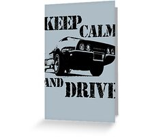 keep calm and drive Greeting Card
