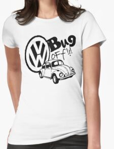 Volkswagen Bug Off! Womens Fitted T-Shirt