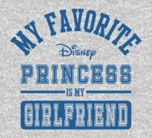My favorite disney princess is my Girlfriend b by ClipBookLookArt