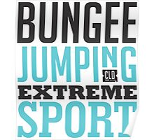 Bungee Jumping Extreme Sport Poster