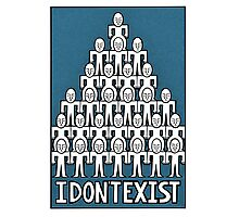 I don't exist Photographic Print