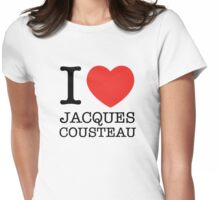 I Love Jacques Cousteau Womens Fitted T-Shirt