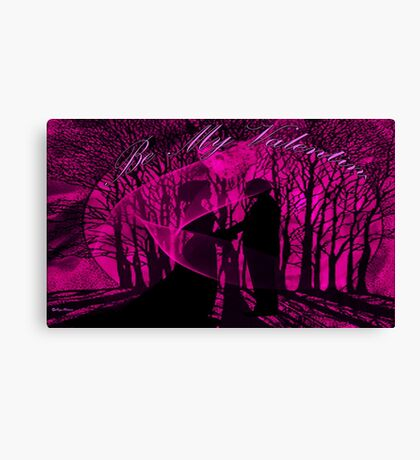 BE MY VALENTINE-  Art + Products Design  Canvas Print