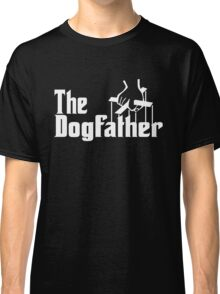 The Dog Father Classic T-Shirt