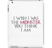 I Wish I Was The Monster... iPad Case/Skin