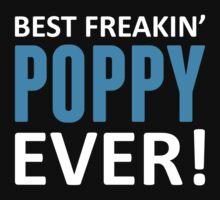 Best Freakin' Poppy Ever! by LegendTLab