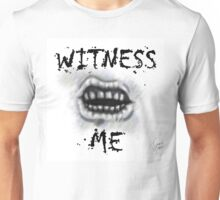 WITNESS ME! I'm awaited in Valhalla! Unisex T-Shirt