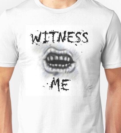 WITNESS ME! I'm awaited in Valhalla! Unisex T-Shirt
