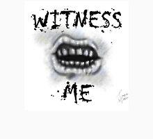 WITNESS ME! I'm awaited in Valhalla! T-Shirt