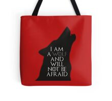 I Am A Wolf And Will Not Be Afraid Tote Bag