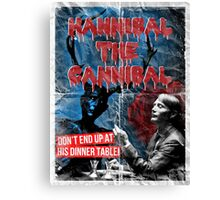 Hannibal the Cannibal - Vintage B-Movie Poster Canvas Print