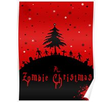 A zombie Christmas Poster