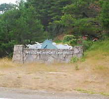 Welcome to Port Orford by Bryan D. Spellman
