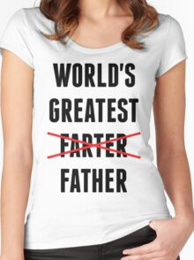 World's Greatest Farter - I Mean Father Women's Fitted Scoop T-Shirt